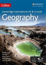 Collins Cambridge AS and A Level: Cambridge AS and A Level Geography Student Book