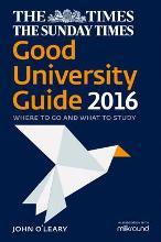 The Times Good University Guide 2016: Where To Go And What To Study [NewEdition]