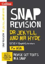 Dr Jekyll and Mr Hyde: GCSE 9-1 English Literature AQA Text Guide