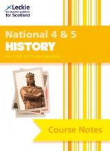 National 4/5 History Course Notes for New 2019 Exams