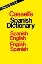 Cassell's Spanish Dictionary Concise Edition