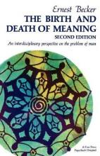 The Birth and Death of Meaning