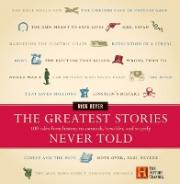 The Greatest Stories Never Told