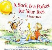 Sock is A Pocket for Your Toes