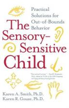 The Sensory-Sensitive Child