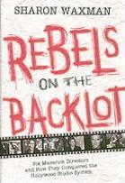Rebels on the Backlot