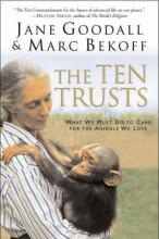 The Ten Trusts: What we must do to care for the animals we love.