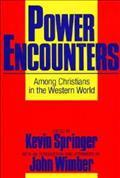 Power Encounters Among Christians in the Western World