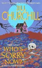 Who's Sorry Now? A Grace And Favor Mystery