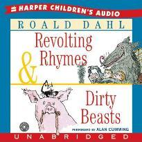 Revolting Rhymes & Dirty Beasts Unabridged CD