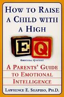 How To Raise A Child With High