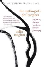 The Making of a Philosopher: My Journey Through 20th Century Philosophy