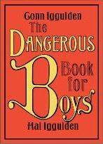 The Dangerous Book for Boys