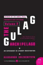The Gulag Archipelago: Experiment in Literary Investigation v. 2