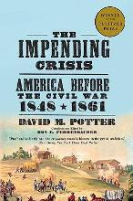 The Impending Crisis, 1848-61