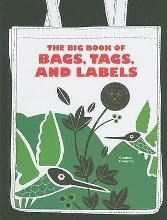 The Big Book of Bags, Tags and Labels