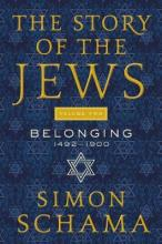 The Story of the Jews, Volume Two