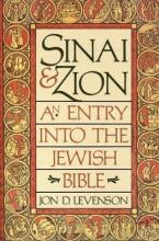 Sinai and Zion: An Entry into the Jewish Bible