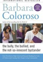 Bully, the Bullied, and the Not-So-Innocent Bystander