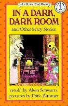 """""""In a Dark, Dark Room"""" and Other Scary Stories"""