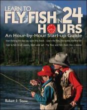 Learn to Fly Fish in 24 Hours