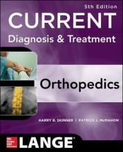 CURRENT Diagnosis & Treatment in Orthopedics