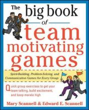The Big Book of Team-Motivating Games