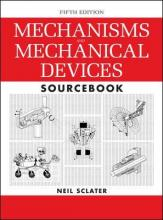 Mechanisms and Mechanical Devices Sourcebook