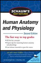 Schaum's Easy Outline of Human Anatomy and Physiology, Second Edition