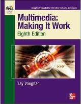 Multimedia Making It Work: SET 2