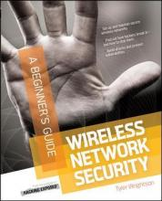 Wireless Network Security a Beginners Guide