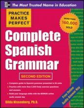 Practice Makes Perfect Complete Spanish Grammar