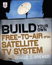 Build Your Own Free-to-Air (FTA) Satellite TV System