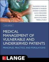 Medical Management of Vulnerable and Underserved Patients: Principles, Practice, Populations