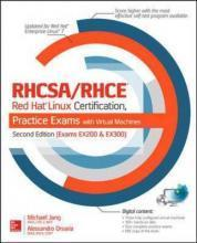 RHCSA/RHCE Red Hat Linux Certification Practice Exams with Virtual Machines, (Exams EX200 & EX300)