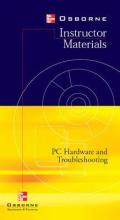 Introduction to PC Hardware and Troubleshooting Instructor's Pack