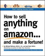 How to Sell Anything on Amazon... and Make a Fortune
