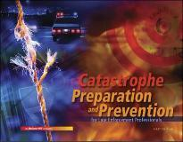 Catastrophe Preparation and Prevention for Law Enforcement Professionals