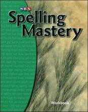 Spelling Mastery Level B, Student Workbook