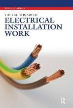 The Dictionary of Electrical Installation Work