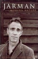 Modern Nature:The Journals of Derek Jarman