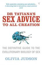 Dr.Tatiana's Sex Advice to All Creation