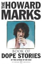 The Howard Marks' Book of Dope Stories