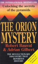 Orion Mystery, TheUnlocking the Secrets of the Pyramids