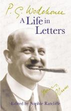 P.G. Wodehouse: A Life in Letters