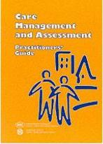 Care Management and Assessment: Practitioners' Guide