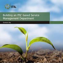 Building an ITIL Based Service Management Department