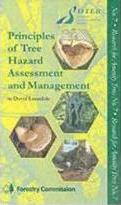 The Principles of Tree Hazard Assessment and Management