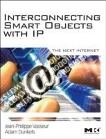 Interconnecting Smart Objects with IP