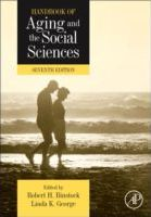 Handbook of Aging and the Social Sciences, 7th Edition
